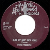 Thomas, Mule 'Blow My Baby Back Home' + 'Take Some And Leave Some'  7""
